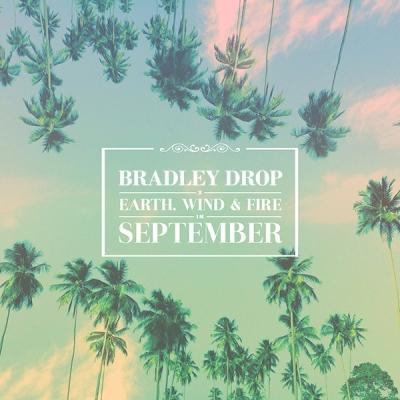 Earth, Wind & Fire - September (Bradley Drop ReRub)