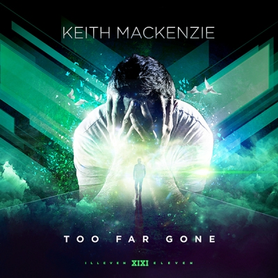 Keith MacKenzie - Too Far Gone