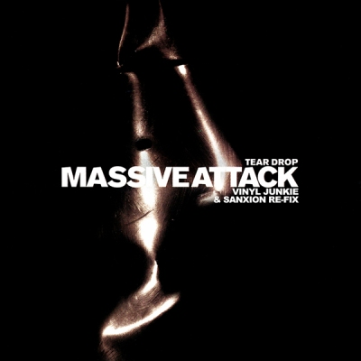 Massive Attack - Teardrop (Vinyl Junkie & Sanxion Re-Fix)
