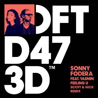 Sonny Fodera feat. Yasmin - Feeling U(Scott & Nick Remix)