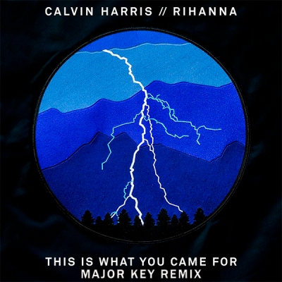 calvin-harris-feat-rihanna-this-is-what-you-came-for-major-key-remix