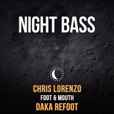 Chris Lorenzo - Foot & Mouth (DaKa ReFoot)