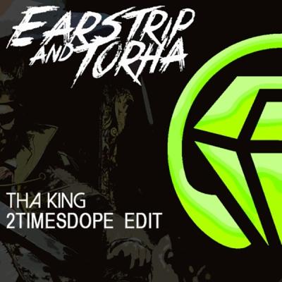 earstrip-torha-tha-king-2timesdope-edit
