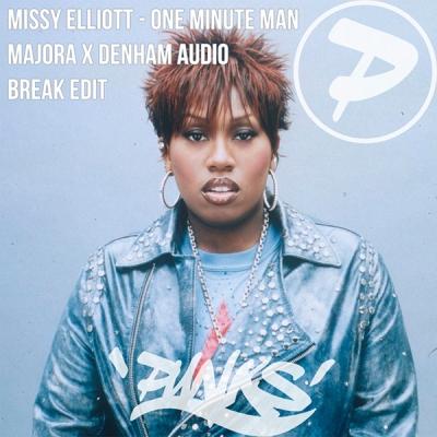 missy-elliott-one-minute-man-majora-x-denham-audio-break-edit