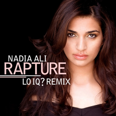 nadia-ali-rapture-lo-iq-remix