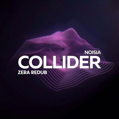 noisia-collider-zera-redub