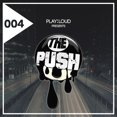 playloud-004-the-push