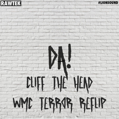 rawtek-da-cliff-the-head-wmc-terror-reflip