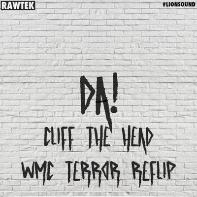 rawtek-da-cliff-the-head-wmc-terror-reflip