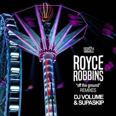Royce Robbins - Off The Ground (DJ Volume Remix)