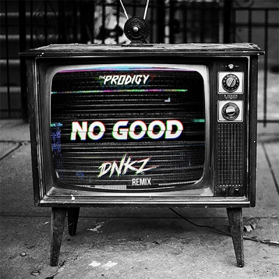 The Prodigy - No Good (DNKZ Remix)