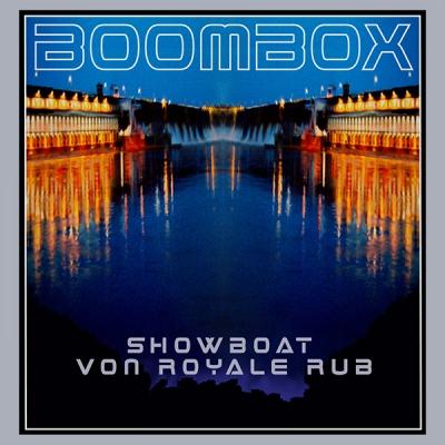 boombox-showboat-von-royale-rub