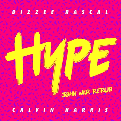 dizzee-rascal-feat-calvin-harris-hype-john-war-re-rub
