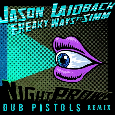 jason-laidback-feat-simm-freaky-ways-dub-pistols-remix