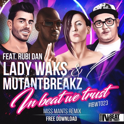 lady-waks-mutantbreakz-feat-rubi-dan-in-beat-we-trust-miss-mants-remix