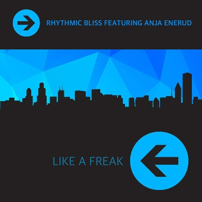 rhythmic-bliss-feat-anja-enerud-like-a-freak