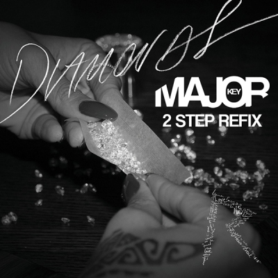 rihanna-diamonds-major-key-2-step-refix