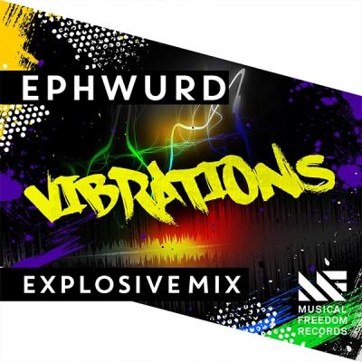 ephwurd-vibrations-explosive-mix