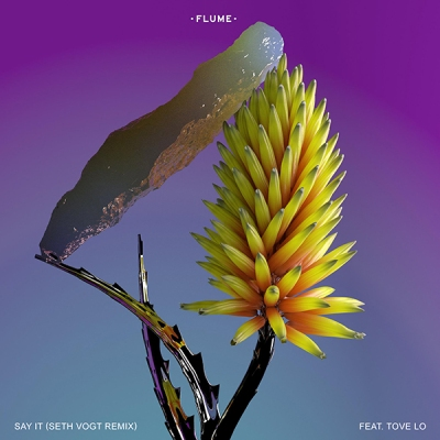flume-feat-tove-lo-say-it-seth-vogt-remix