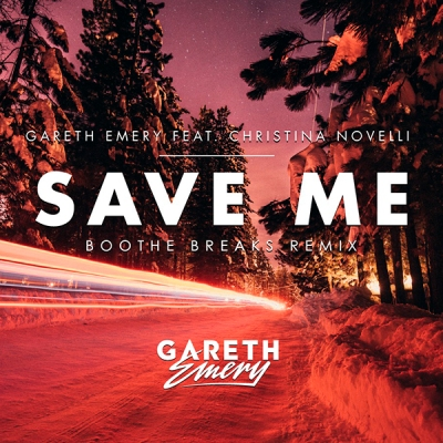 gareth-emery-feat-christina-novelli-save-me-boothe-breaks-remix
