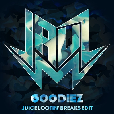 jauz-goodiez-juice-lootin-breaks-edit