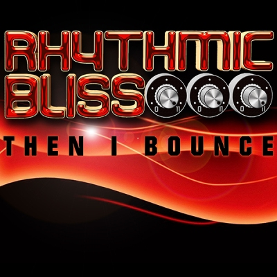 rhtyhmic-bliss-then-i-bounce