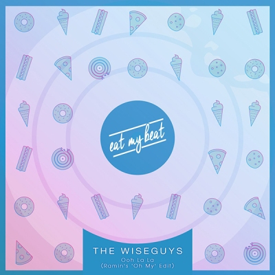 the-wiseguys-ooh-la-la-ramins-oh-my-edit