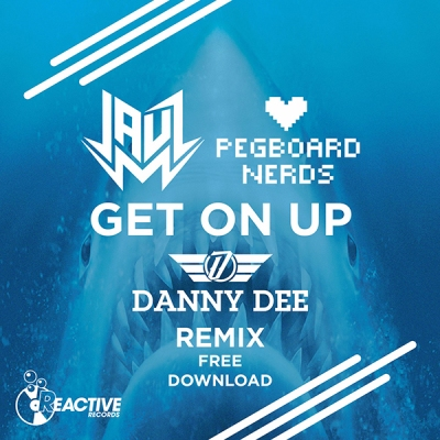 jauz-pegboard-nerds-get-on-up-danny-dee-remix