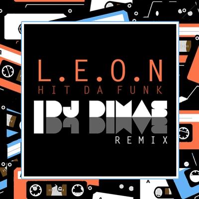 l-e-o-n-hit-da-funk-dj-dimas-remix