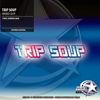 trip-soup-band-guy