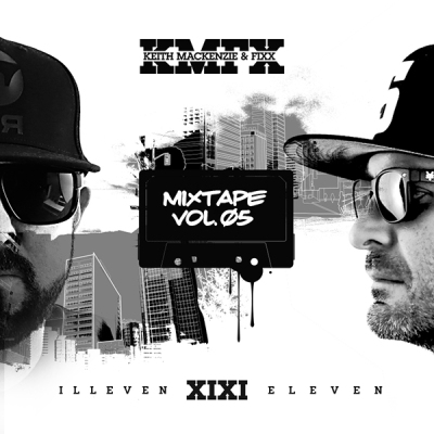 keith-mackenzie-fixx-illeveneleven-mixtape-vol-5